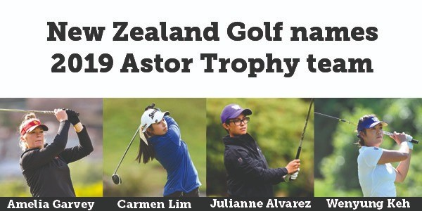 New Zealand Golf names 2019 Astor Trophy team